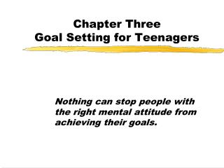 Chapter Three Goal Setting for Teenagers