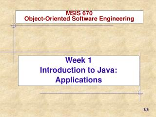 MSIS 670 Object-Oriented Software Engineering