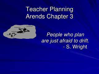 Teacher Planning Arends Chapter 3