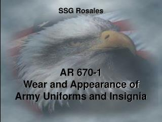 AR 670-1 Wear and Appearance of Army Uniforms and Insignia