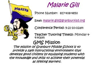 Malarie Gill Phone Number:  817-408-4850 Email: malarie.gill@granburyisd