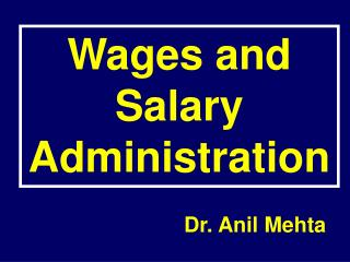 Wages and Salary  Administration