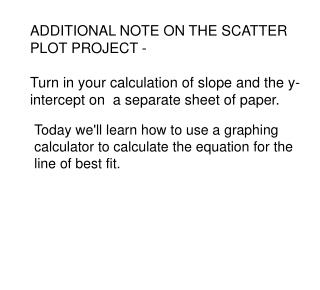 ADDITIONAL NOTE ON THE SCATTER PLOT PROJECT -