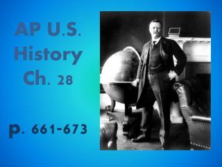 AP U.S. History Ch. 28 p. 661-673