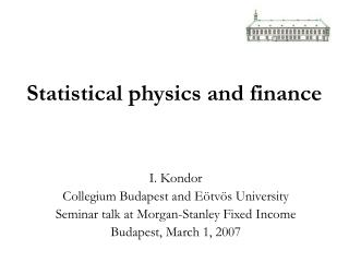Statistical physics and finance