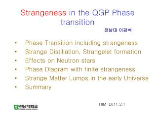 Strangeness  in the QGP Phase transition
