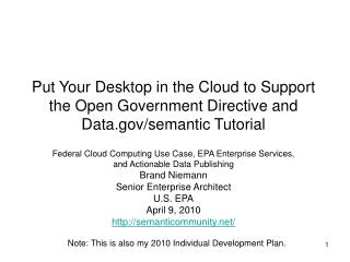 Federal Cloud Computing Use Case, EPA Enterprise Services,  and Actionable Data Publishing