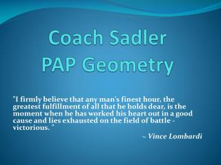 Coach Sadler PAP Geometry