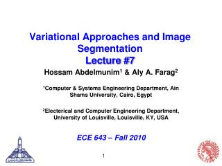 Variational  Approaches and Image Segmentation Lecture #7