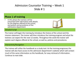 Admission Counselor Training – Week 1                    Slide # 1