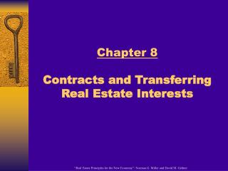 Chapter 8 Contracts and Transferring   Real Estate Interests