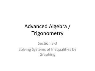 Advanced Algebra / Trigonometry