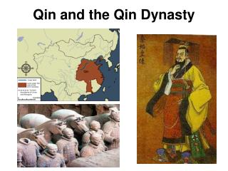 Qin and the Qin Dynasty