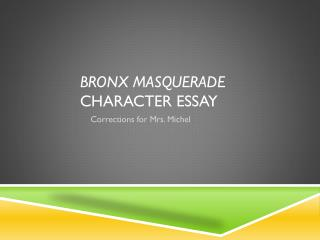Bronx Masquerade  Character Essay