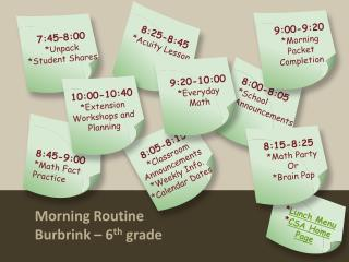 Morning Routine Burbrink  – 6 th  grade
