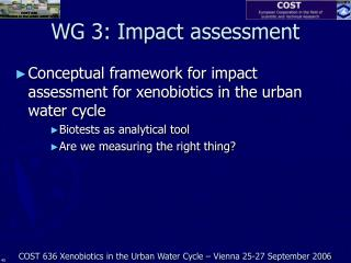 WG 3:  Impact  assessment