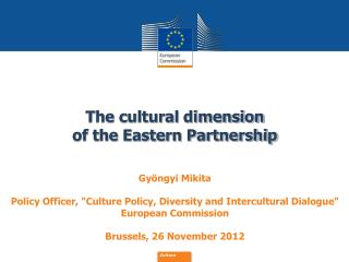 The cultural dimension  of the Eastern Partnership