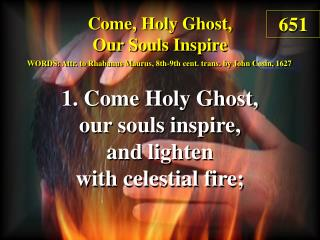Come, Holy Ghost, Our Souls Inspire  (1)