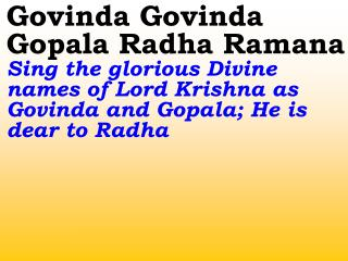 New 676 Govinda Govinda Gopala Radha Ramana