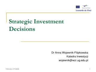 Strategic  Investment Decisions