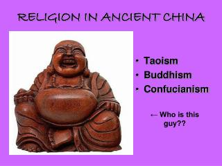 RELIGION IN ANCIENT CHINA
