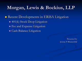 Morgan, Lewis  Bockius, LLP