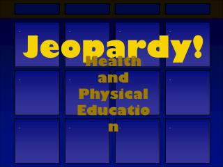 Jeopardy !