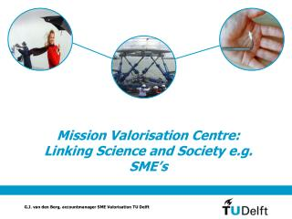 G.J. van den Berg, accountmanager SME Valorisation TU Delft