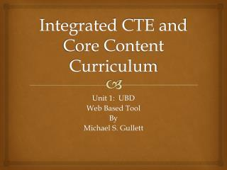 Integrated CTE and Core Content Curriculum