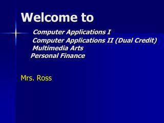 Mrs. Ross