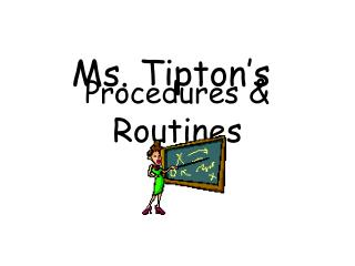 Procedures  & Routines