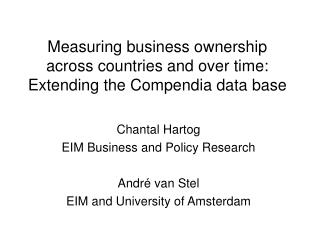 Measuring business ownership across countries and over time: Extending the Compendia data base