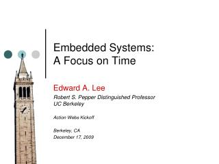 Embedded Systems: A Focus on Time