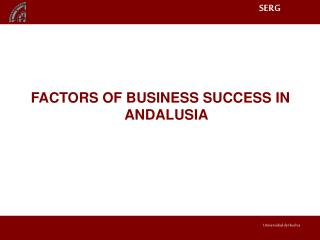 FACTORS OF BUSINESS SUCCESS IN ANDALUSIA