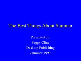 The Best Things About Summer