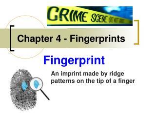 Chapter 4 - Fingerprints