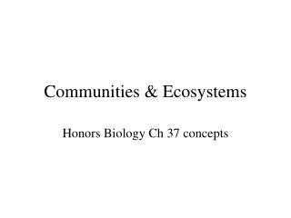 Communities & Ecosystems