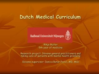 Dutch Medical Curriculum