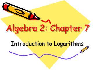 Algebra 2: Chapter 7