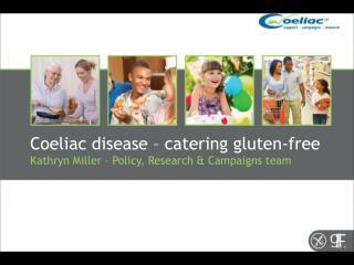 Coeliac disease – catering gluten-free