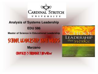 Analysis of Systems Leadership EDU 586 Master of Science in Educational Leadership