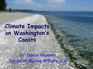 Climate Impacts  on Washington's  Coasts