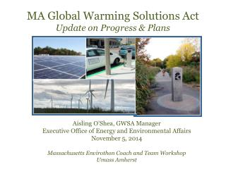 MA Global Warming Solutions Act Update on Progress & Plans