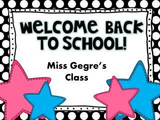 Miss  Gegre's  Class