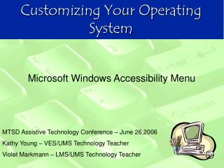 Customizing Your Operating System