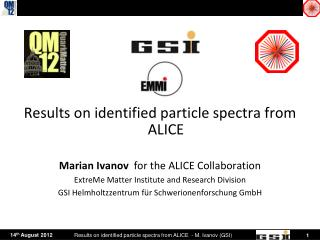 Results on identified particle spectra from ALICE Marian  Ivanov for the ALICE Collaboration