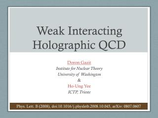 Weak Interacting Holographic QCD