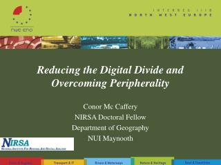 Reducing the Digital Divide and Overcoming Peripherality