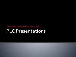 PLC Presentations