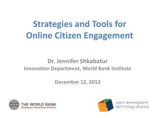 Strategies and Tools for  Online Citizen Engagement